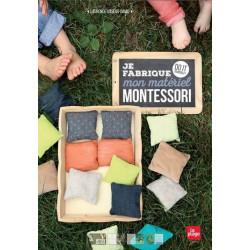 Je fabrique mon matériel Montessori - Laurence Loiseau-David
