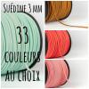 Suédine 3 mm - 33 couleurs au choix