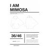 I am Mimosa - I am Patterns