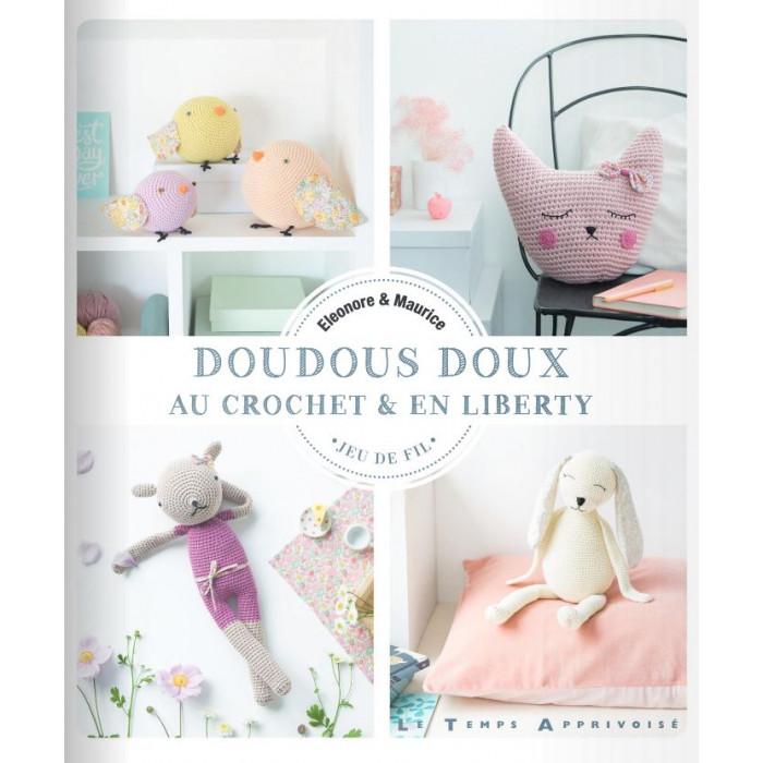 Doudous doux au crochet & en Liberty - Eleonore & Maurice