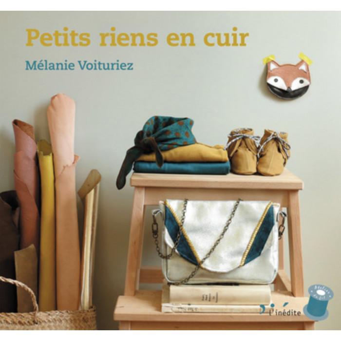Petits riens en cuir - Mélanie Voituriez
