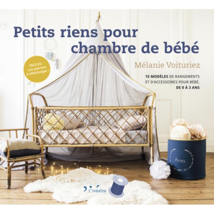 Petits riens pour chambre de bébé - Mélanie Voituriez