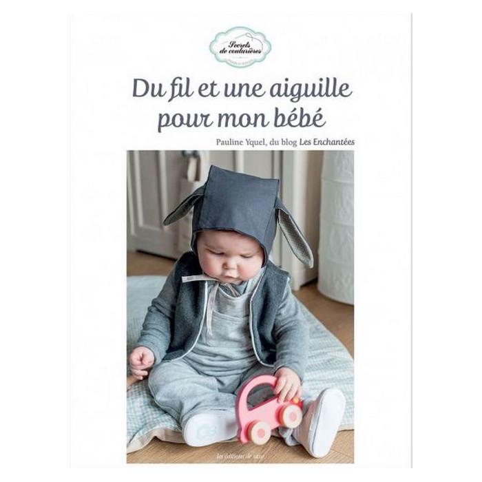 Du fil et une aiguille pour mon bébé - Pauline Yquel