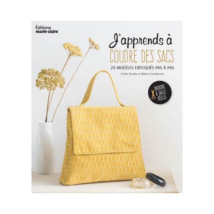 J'apprends à coudre des sacs - Estelle Zanatta et Marion Grandamme