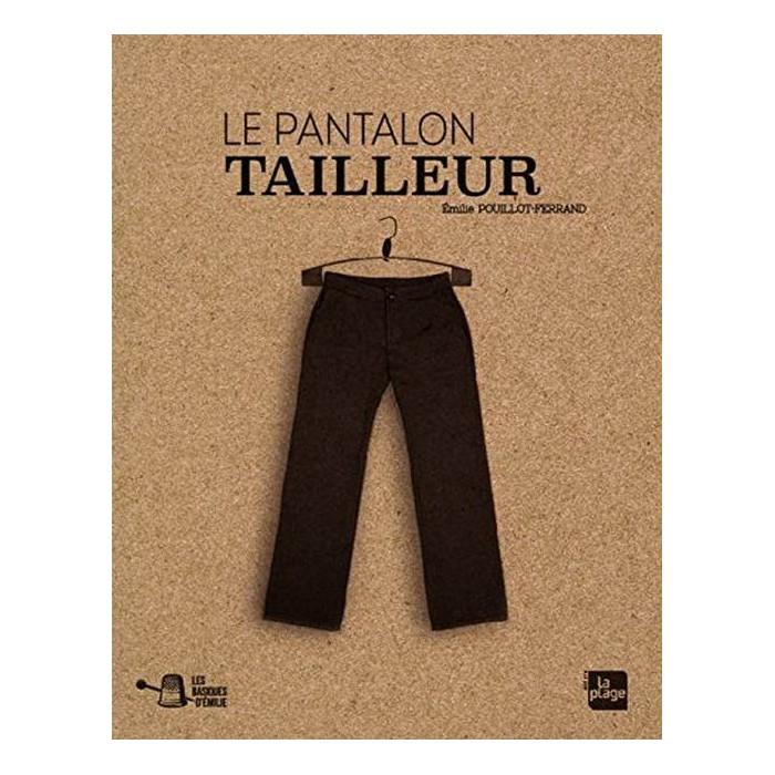 Le pantalon tailleur - Emilie Pouillot-Ferrand