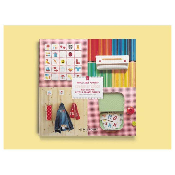 Cahier d'idées 3 : objets & jeux pour petits & grands enfants