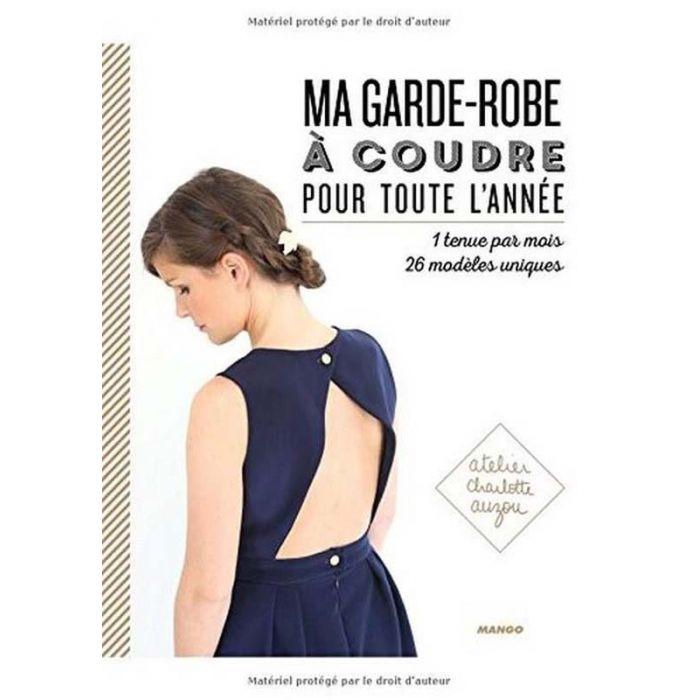 Ma garde-robe à coudre pour toute l'année - Charlotte Auzou