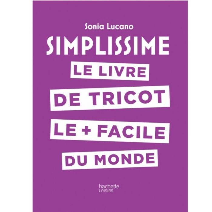 Simplissime : le livre de tricot - Sonia Lucano