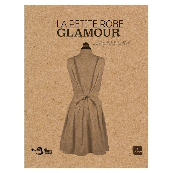 La petite robe Glamour - Emilie Pouillot-Ferrand