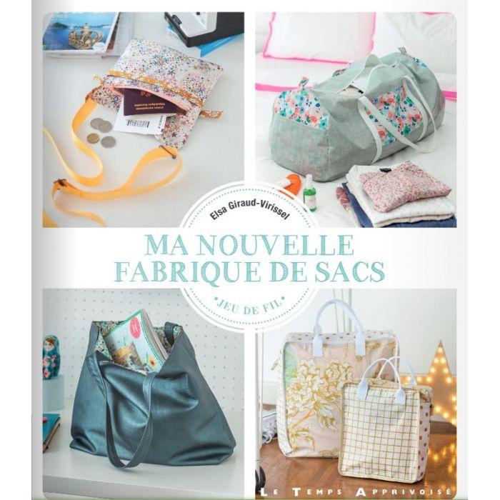 Ma nouvelle fabrique de sacs / Elsa Giraud-Virissel