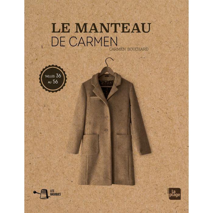 Le manteau de Carmen / Carmen Bouchard