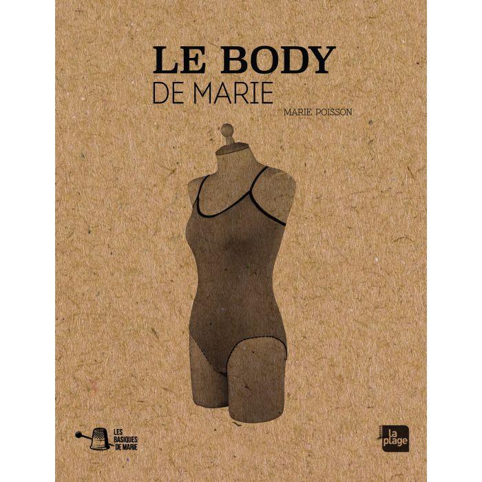 Le body de Marie / Marie Poisson