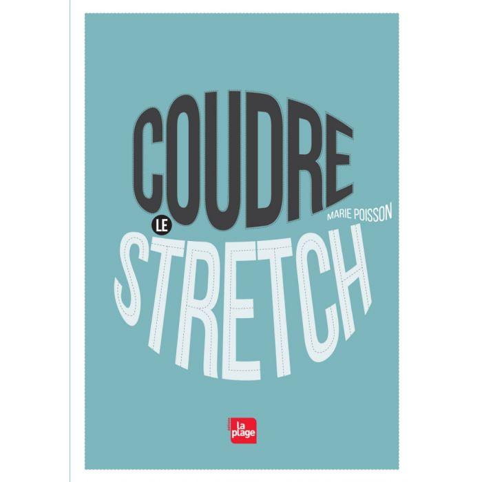Coudre le Stretch / Marie Poisson