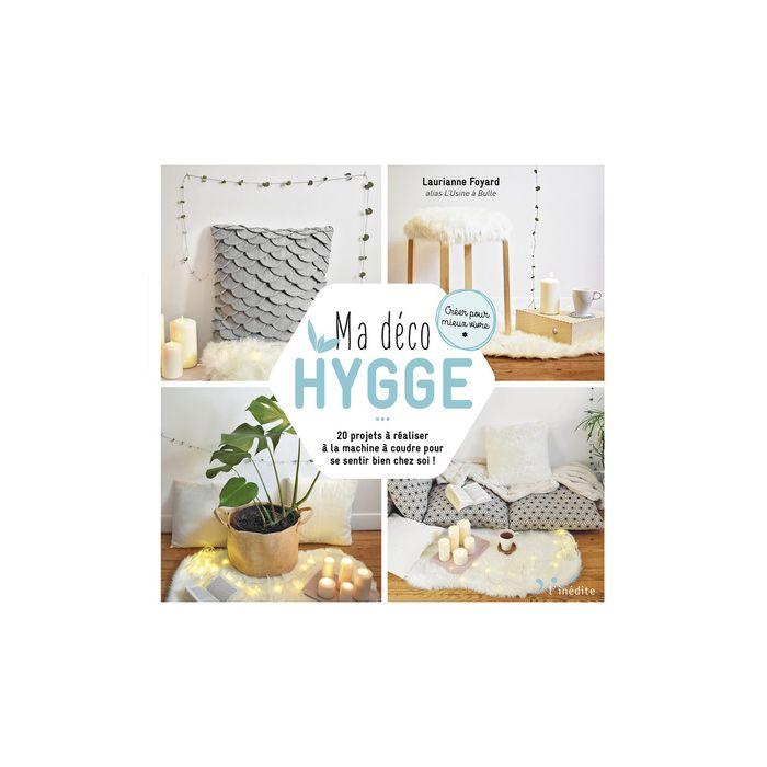 Ma déco Hygge / Laurianne Foyard