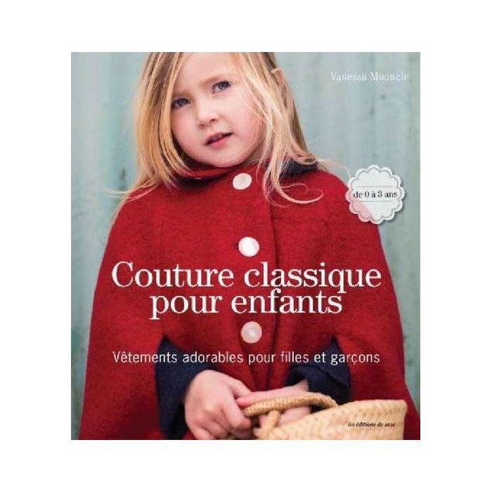 Couture classique pour enfants / Vanessa Mooncie