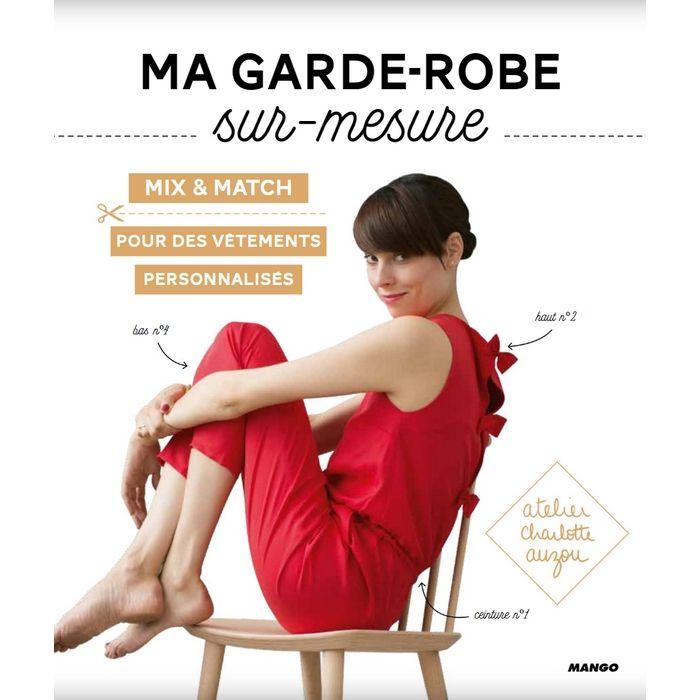 Ma garde-robe sur-mesure / Atelier Charlotte Auzou