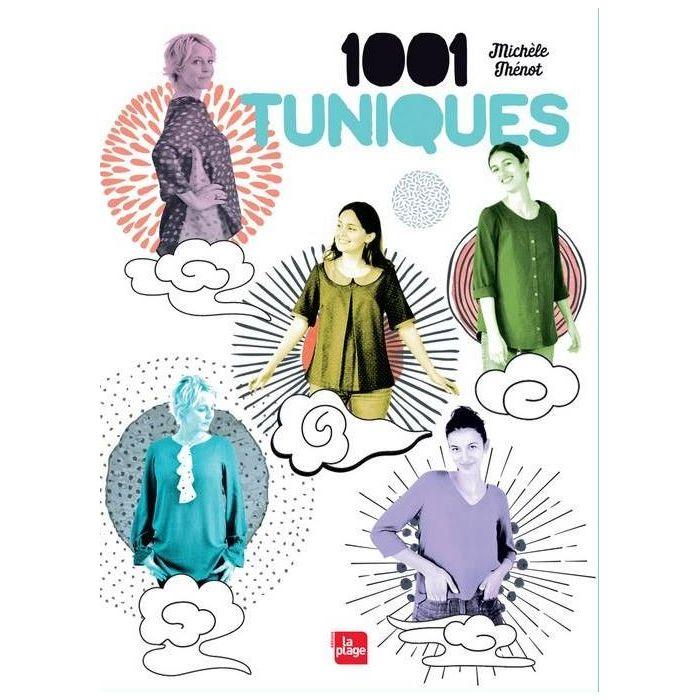 1001 tuniques / Michèle Thénot
