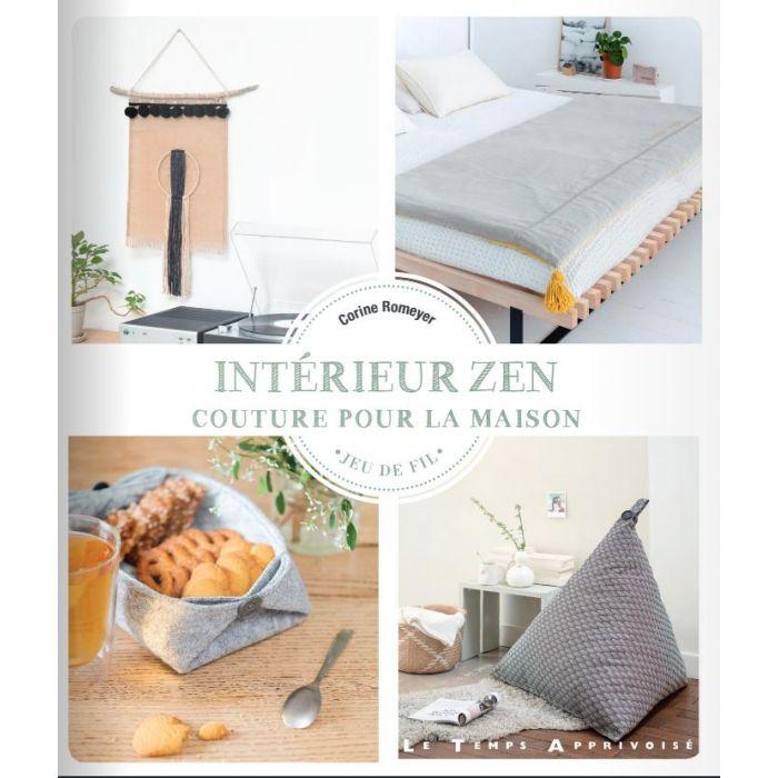Intérieur zen : couture pour la maison / Corine Romeyer