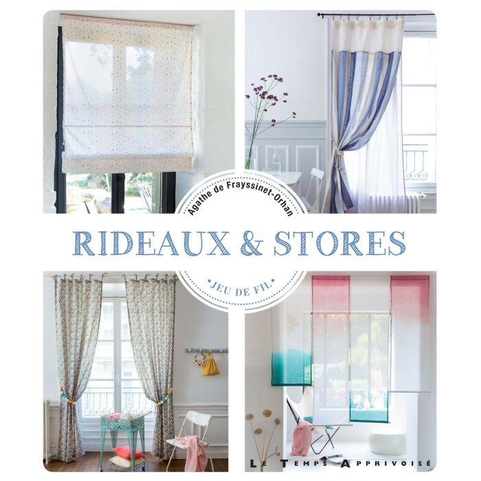 Rideaux et Stores / Agathe de Frayssinet-Orhan