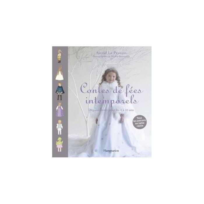Contes de fées intemporels / Astrid Le Provost