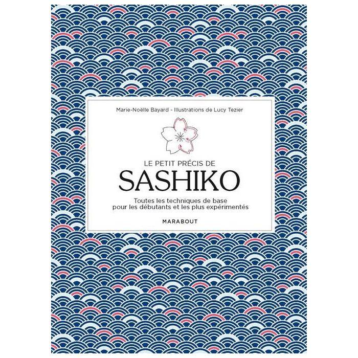 Le petit précis de Sashiko - Marie-Noelle Bayard