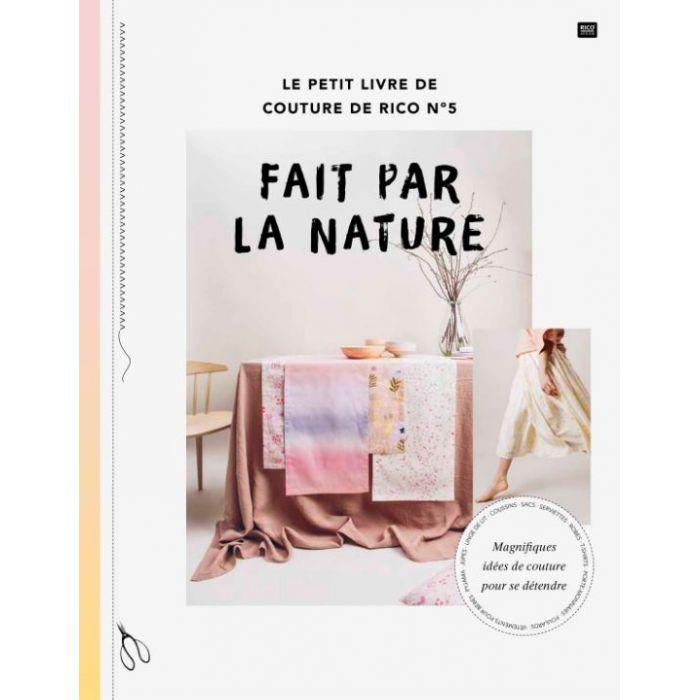 Fait par la nature : le petit livre de couture de Rico n°5