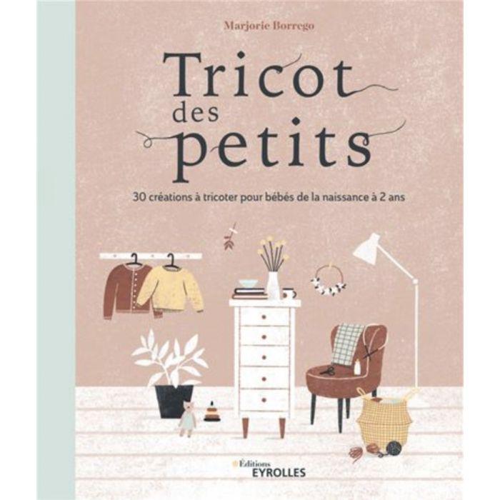 Tricots des petits / Marjorie Borrego