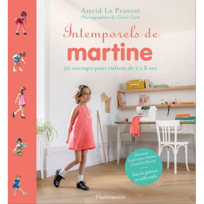 Intemporels de Martine / Astrid Le Provost