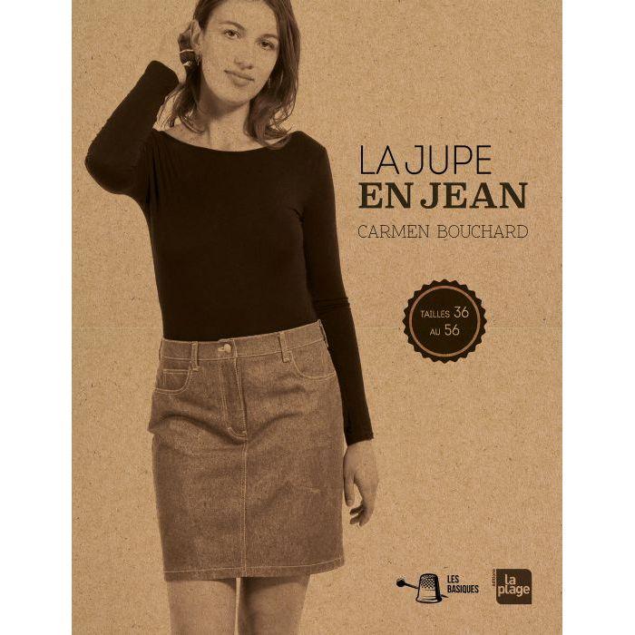La jupe en jean / Carmen Bouchard