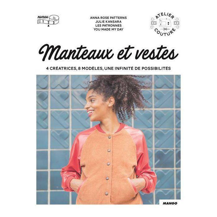 Manteaux et Vestes : 4 créatrices, 8 modèle, une infinité de possibilité