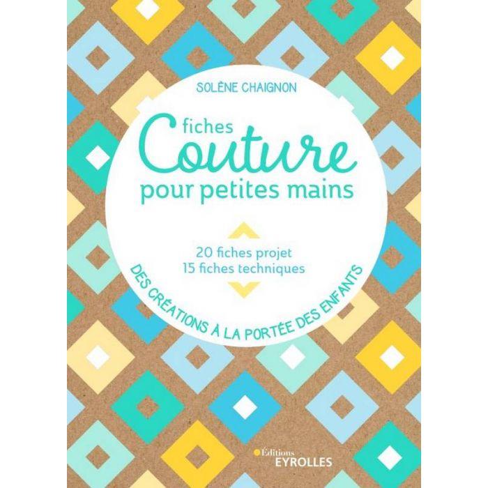 Fiches couture pour petites mains / Solène Chaignon