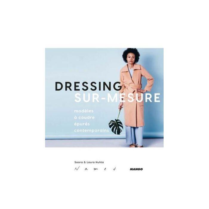 Dressing sur-mesure / Saara et Laura Huhta