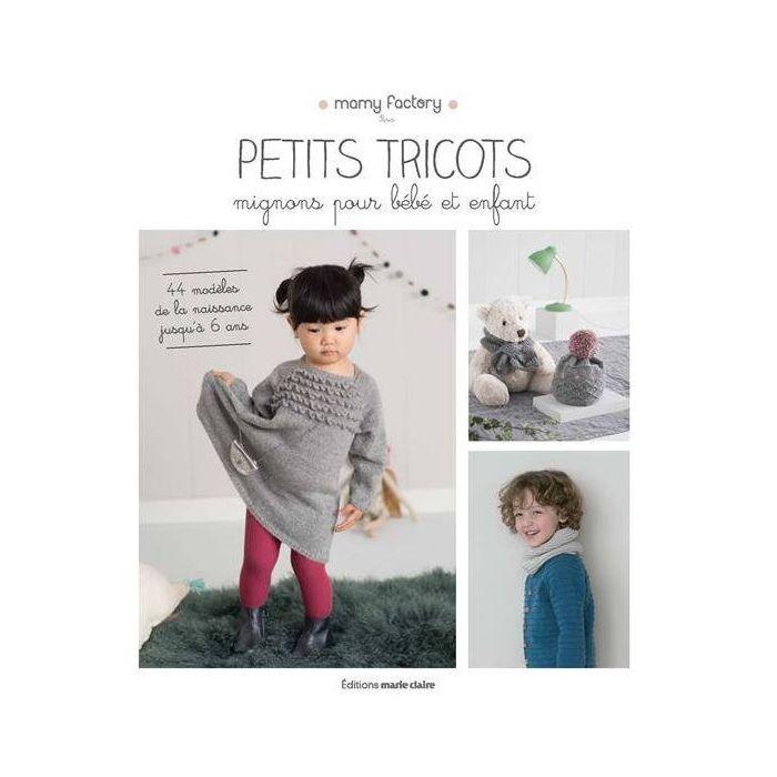 Petits tricots mignons pour bébé et enfant - Mamy factory