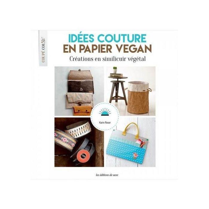 Idées couture en papier vegan / Karin Roser