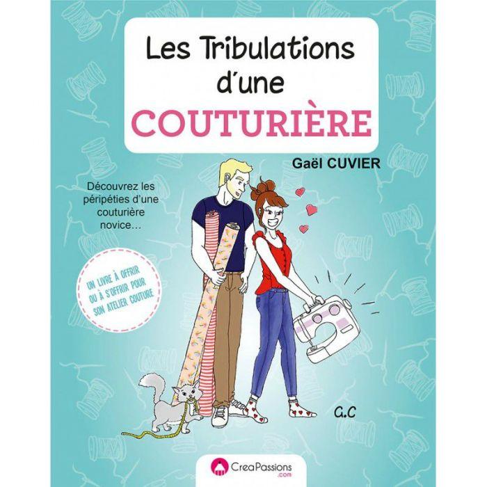 Les tribulations d'une couturière / Gaël Cuvier