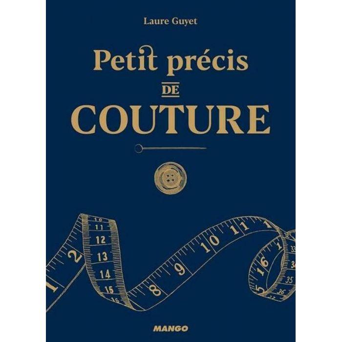Petit précis de couture / Laure Guyet