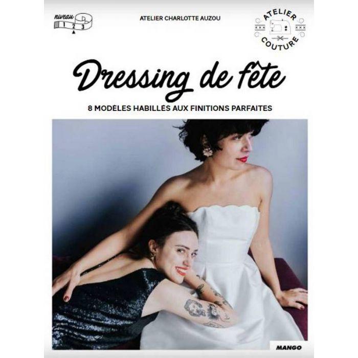 Dressing de fête / Atelier Charlotte Auzou