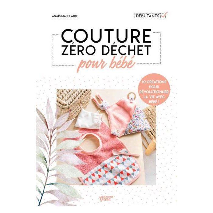 Couture zéro déchet pour bébé / Anaïs Malfilatre