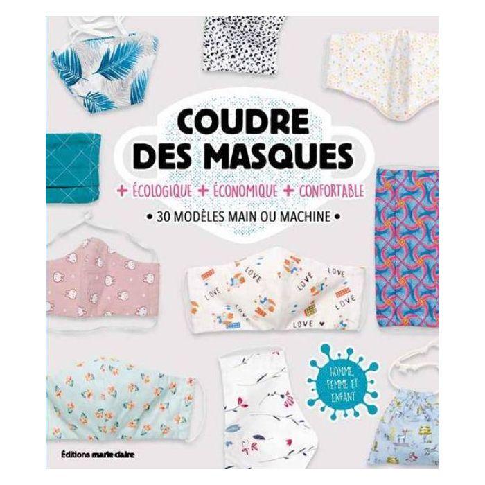 Coudre des masques / Virginie Bonnet Bouquet