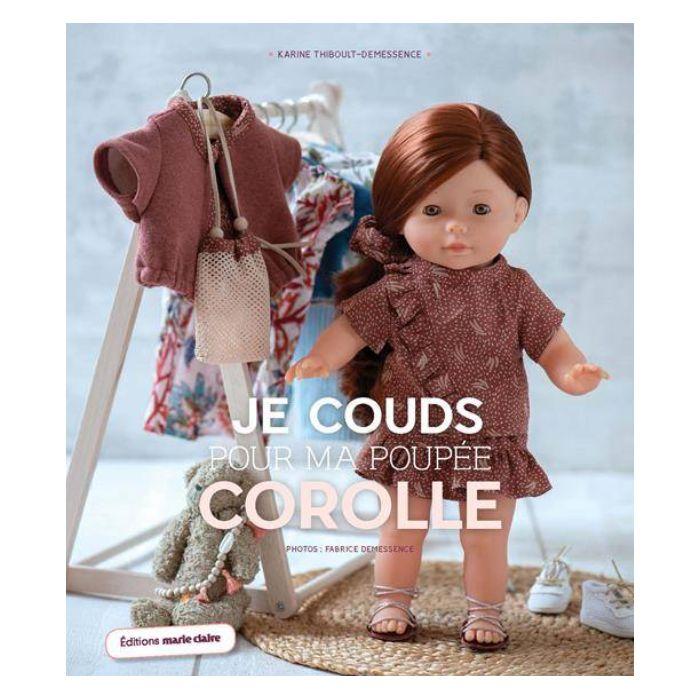 Je couds pour ma poupée Corolle / Karine Thiboult-Demessence