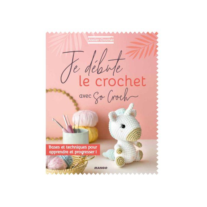 Je débute le crochet / Atelier Crochet