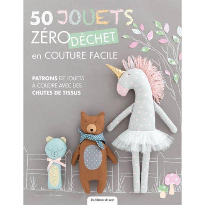 50 jouets zéro déchets en couture facile
