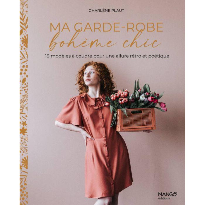 Ma garde-robe bohème chic - Charlène Plaut