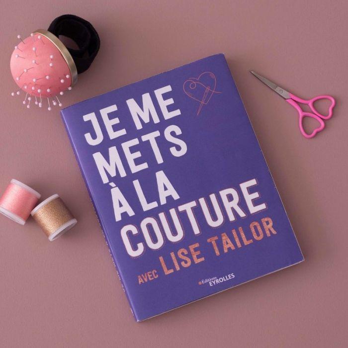 Je me mets à la couture avec Lise Tailor