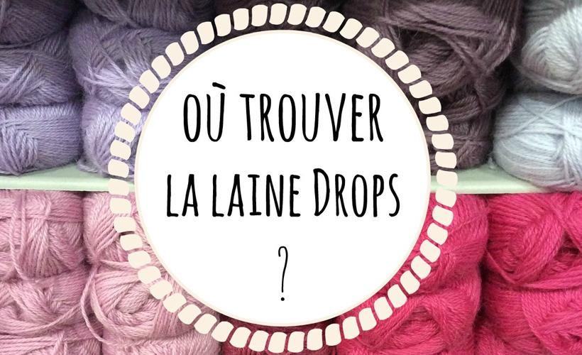 Laine Drops : nos points de vente